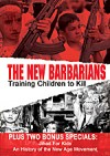 THE NEW BARBARIANS Training Children To Kill DVD