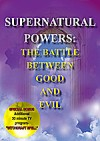 SUPERNATURAL POWERS The Battle Between Good And Evil DVD