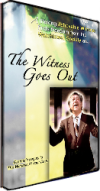 Witness Goes Out DVD