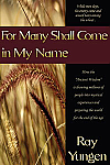 For Many Shall Come In My Name - BOOK
