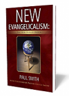 New Evangelicalism: The New World Order - BOOK