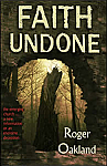 FAITH UNDONE: The Emerging Church... A New Reformation or an end-time Deception? - BOOK