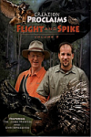 CREATION PROCLAIMS - Vol 2 : Flight & Spike DVD