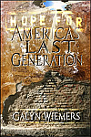 Hope For America's Last Generation - BOOK