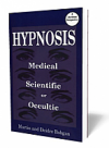 Hypnosis: Medical, Scientific or Occultic? BOOK