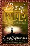 OUT OF INDIA: A True Story about the New Age Movement BOOK