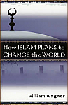 How Islam Plans to Change The World BOOK